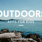 OutdoorAppsForKids