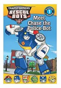 Transformers Rescue Bots Meet Chase the Police-Bot by Lisa Shea