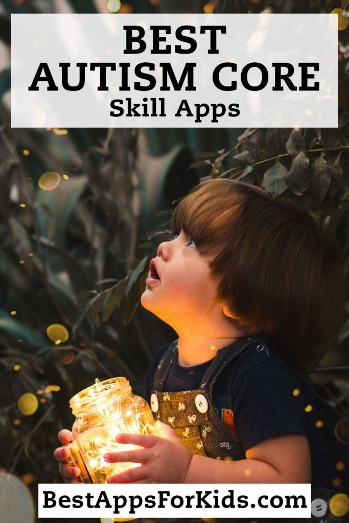 Best Autism Core Skills Apps