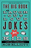 The Big Book of Laugh-Out-Loud Jokes for Kid