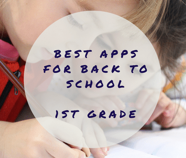 Best Apps for Back to School - 1st Grade