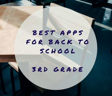 Best Apps for Back to School - 3rd Grade