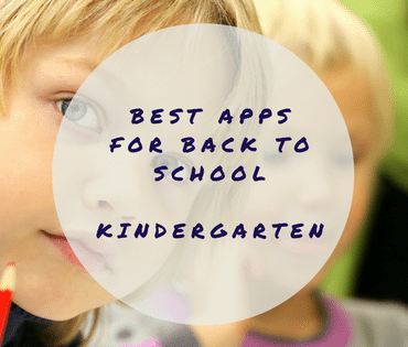 Best Apps for Back to School - Kindergarten