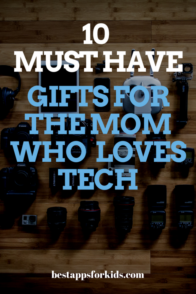gifts for techie mom