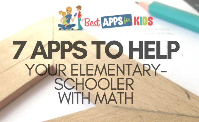 7 Apps To Help With Elementary School Math 2017 Edition