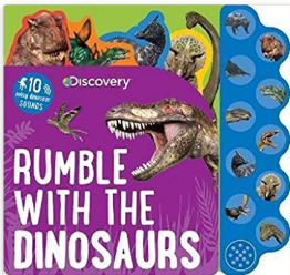 Discovery Kids Dinosaurs Rumble Sound Book by Parragon Books