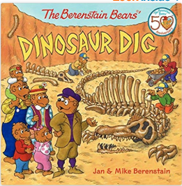 The Berenstain Bears' Dinosaur Dig by Jan and Mike Berenstain